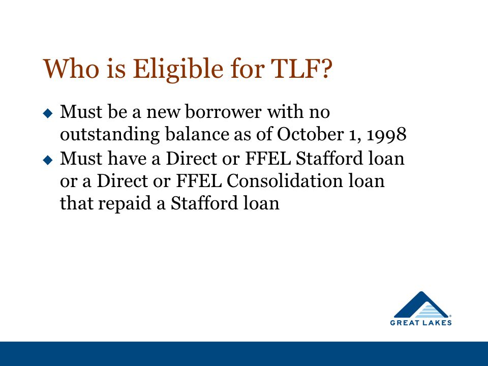 Who is Eligible for TLF.