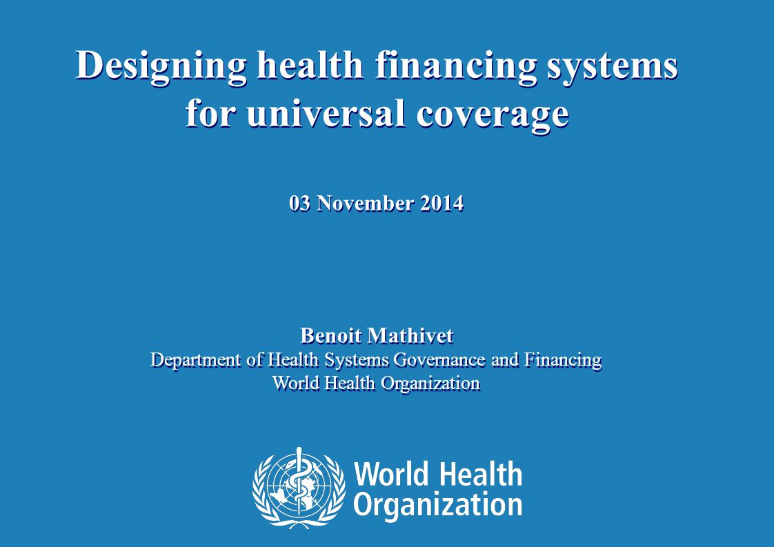 2 | Outline I.What is at stake II.What are the challenges III.How can health financing policy contribute.