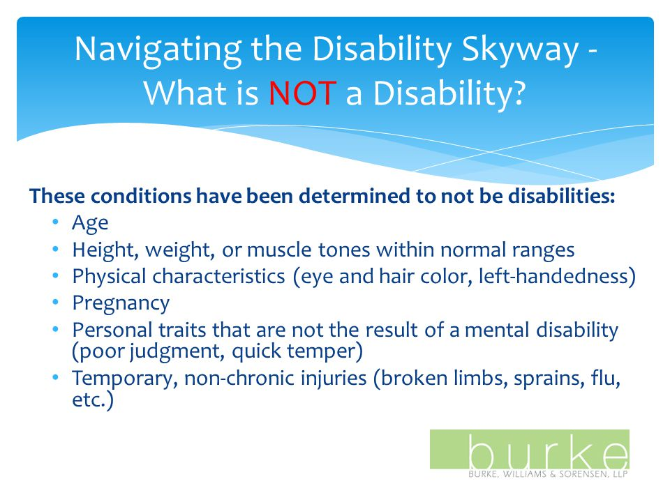 Navigating the Disability Skyway - What is NOT a Disability.