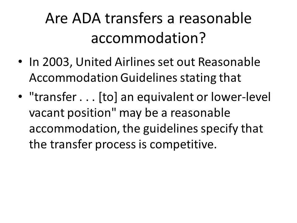 Are ADA transfers a reasonable accommodation.