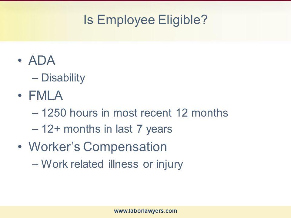 www.laborlawyers.com Is Employee Eligible.