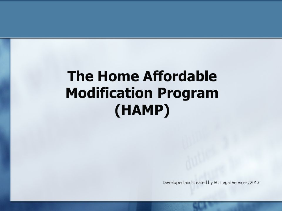 The Home Affordable Modification Program (HAMP)