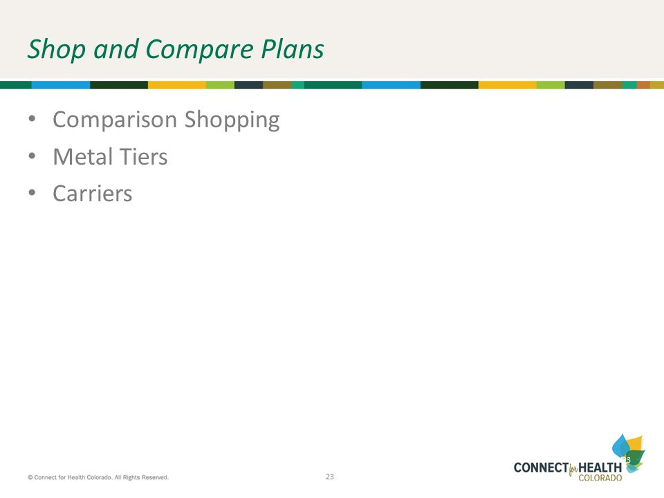 23 Shop and Compare Plans Comparison Shopping Metal Tiers Carriers