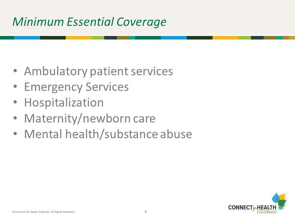 9 9 Minimum Essential Coverage, cont.