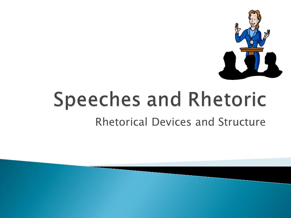 Rhetorical Devices and Structure