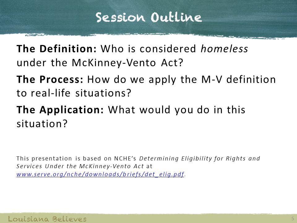 Bulletin 741 Homeless Children and Youth 6 Louisiana Believes Homeless Children and Youth Louisiana Policy  §341.