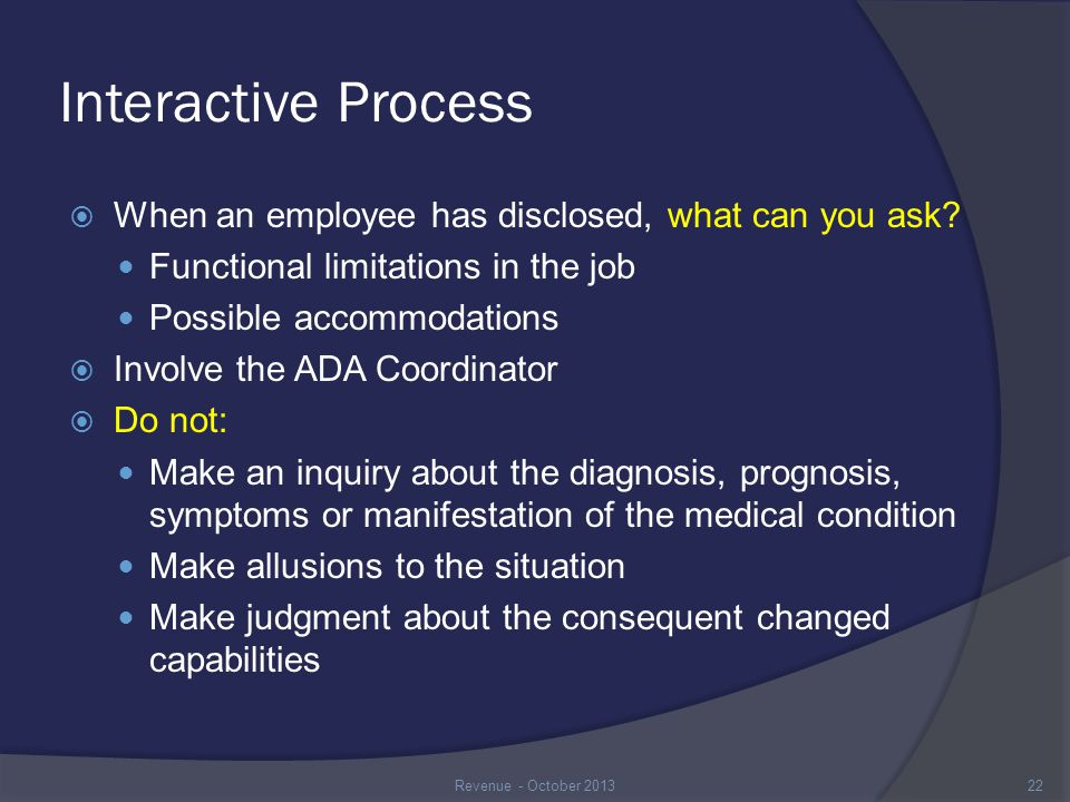 Interactive Process  When an employee has disclosed, what can you ask.
