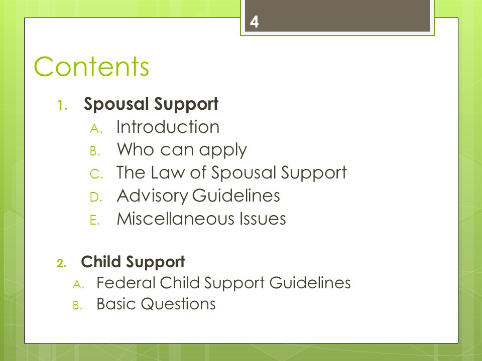 Contents 1. Spousal Support A. Introduction B. Who can apply C.