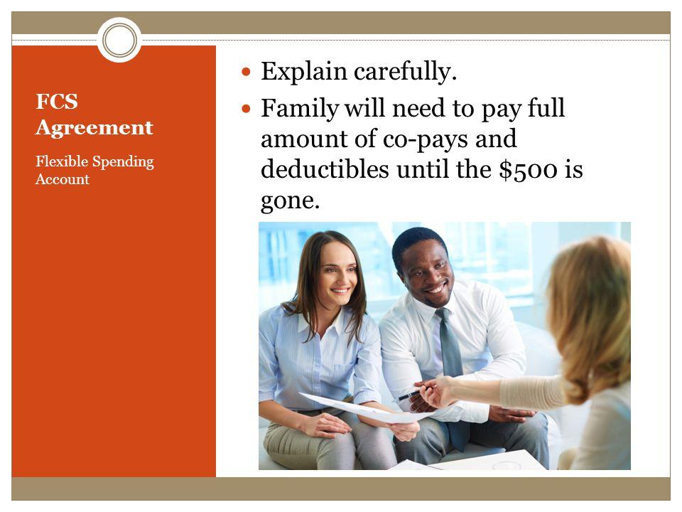 FCS Agreement Flexible Spending Account Explain carefully.