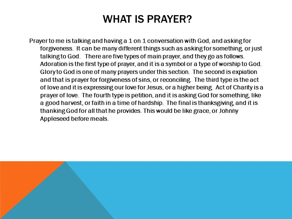HOW PRAYER AFFECTS ME I pray usually before I go to bed, or before a sports game.