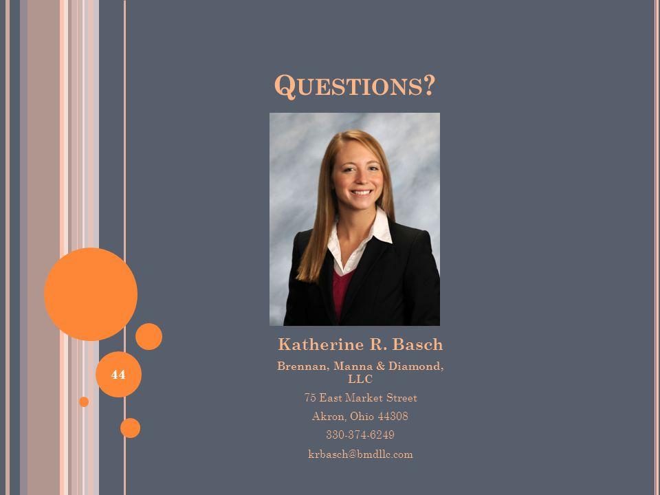 Q UESTIONS . Katherine R.