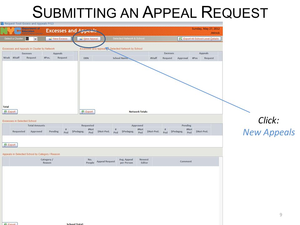 S UBMITTING AN A PPEAL R EQUEST Click: New Appeals 9