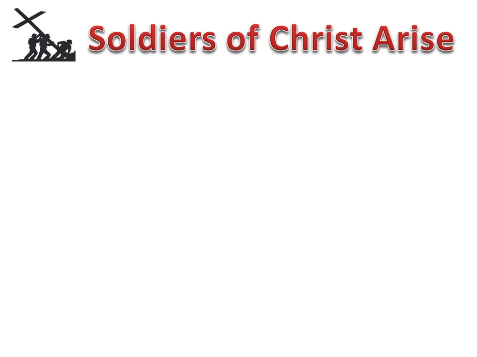 The Bible talks about being a soldier…