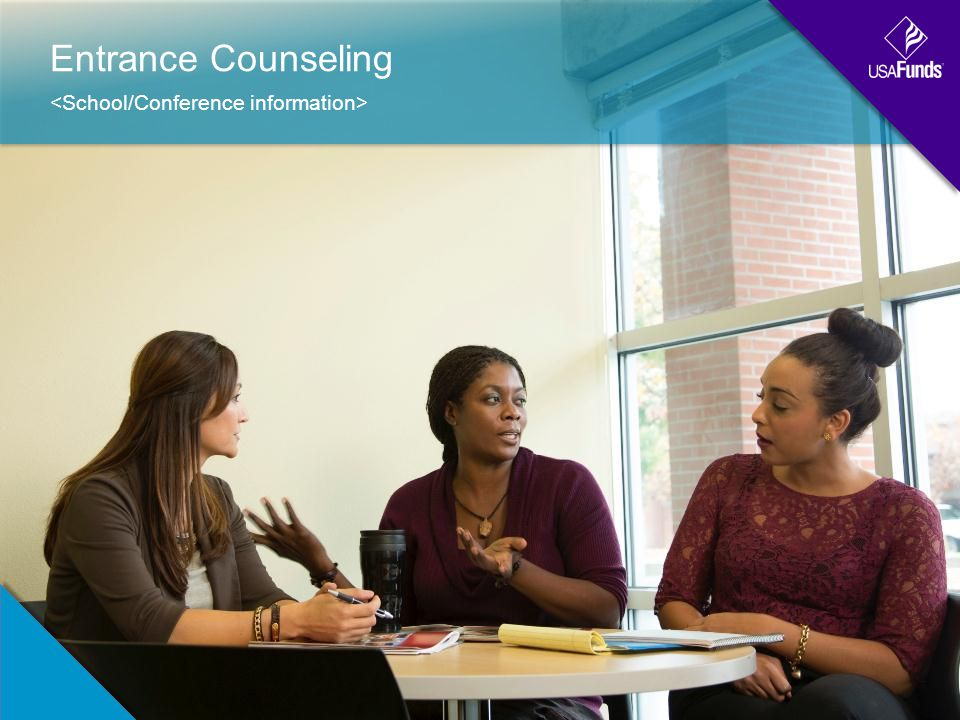 Entrance Counseling
