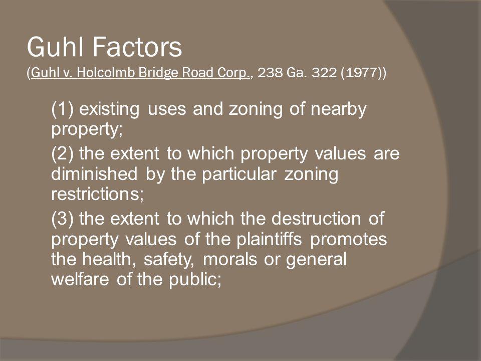 Guhl Factors (Guhl v. Holcolmb Bridge Road Corp., 238 Ga.