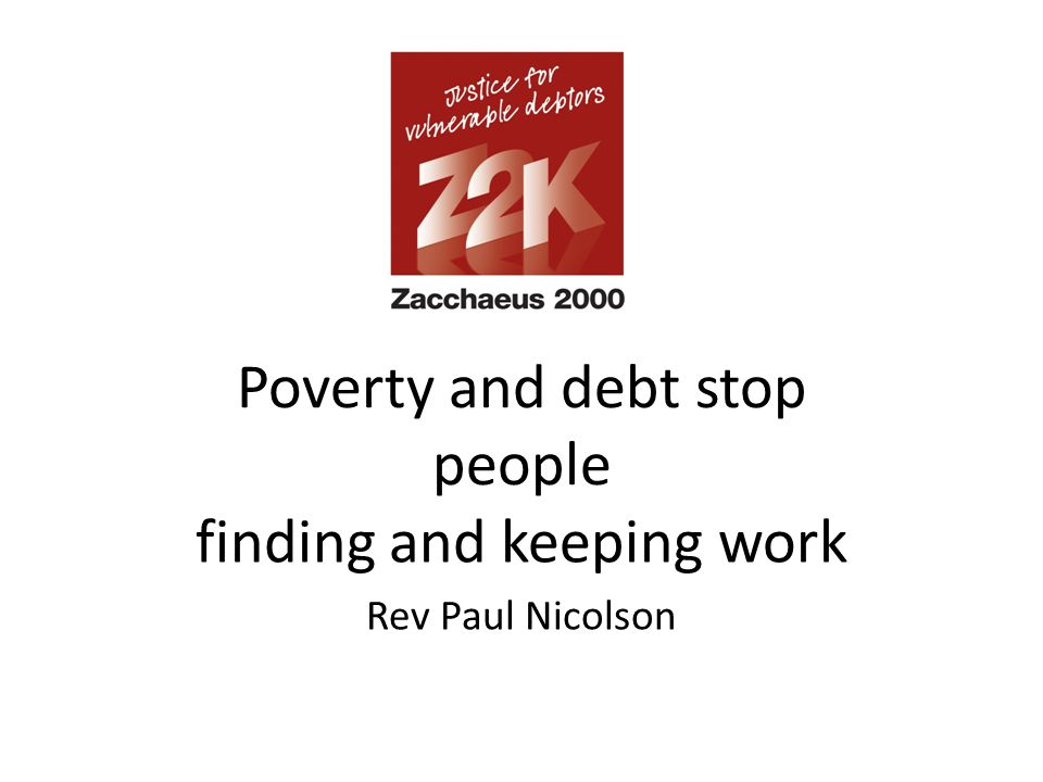 Poverty and debt stop people finding and keeping work Rev Paul Nicolson