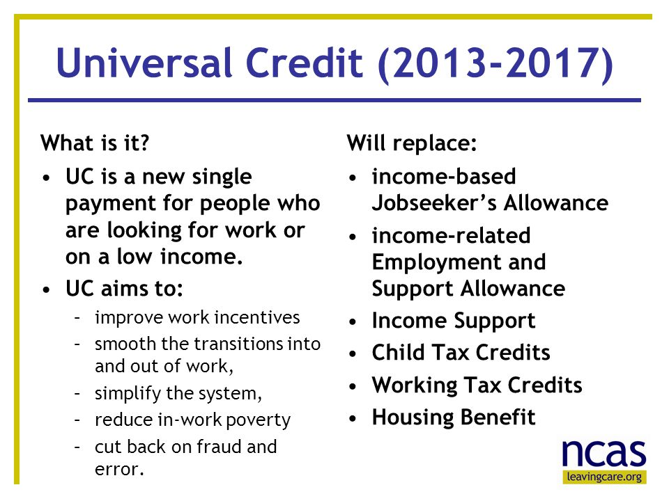 5 55 Universal Credit (2013-2017) What is it.