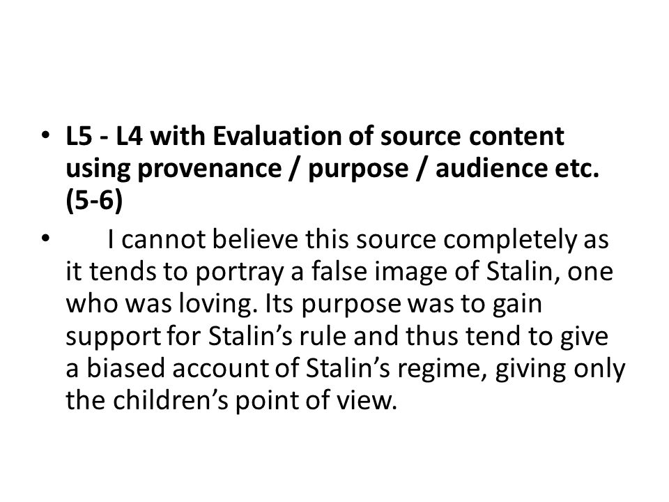 L5 - L4 with Evaluation of source content using provenance / purpose / audience etc.