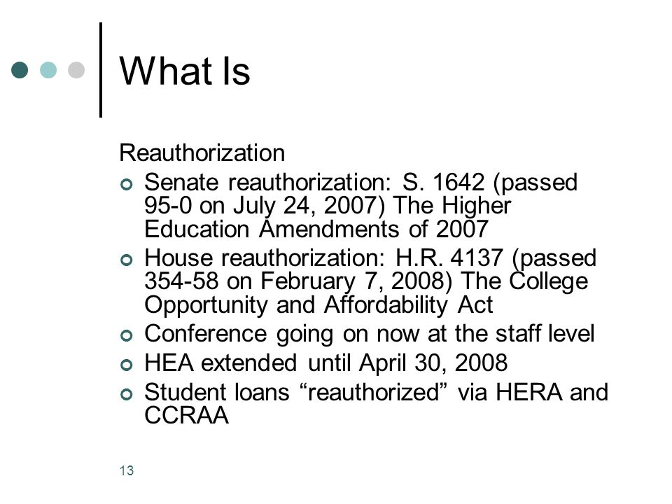 13 What Is Reauthorization Senate reauthorization: S.
