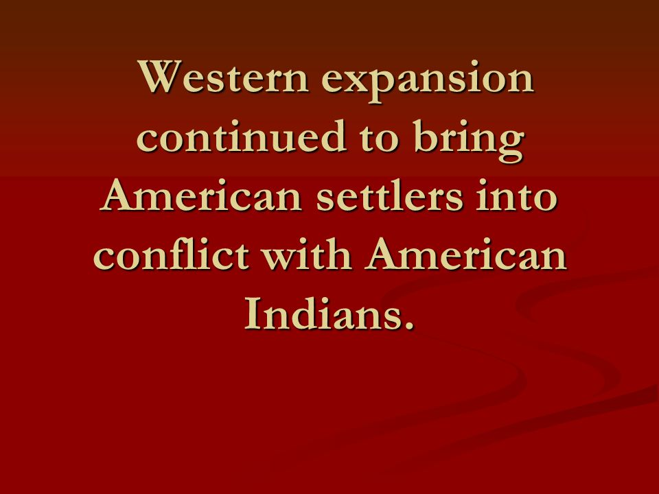 Indian Wars: background In reality, Indians had been at war with white invaders since about 1493 when Columbus men had their first clash with Native Americans.
