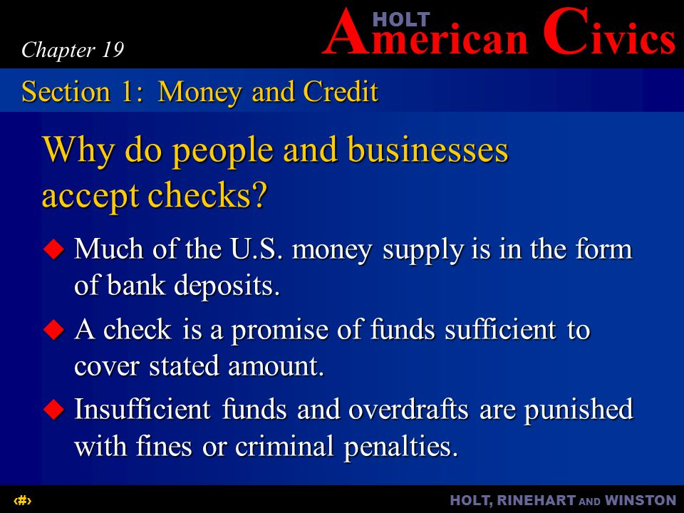 A merican C ivicsHOLT HOLT, RINEHART AND WINSTON5 Chapter 19 The Importance of Credit  Credit allows wholesalers to buy a larger quantity of goods at once.