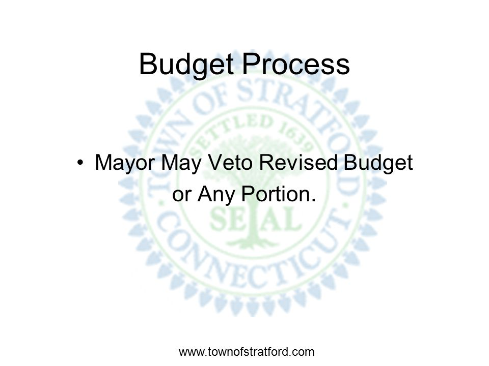 www.townofstratford.com Budget Process Town Council Votes to Adopt Revised Operating Budget and Mill Rate for Fiscal Year 2009.