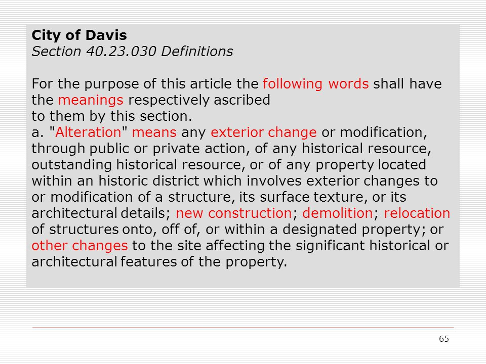 65 City of Davis Section 40.23.030 Definitions For the purpose of this article the following words shall have the meanings respectively ascribed to them by this section.