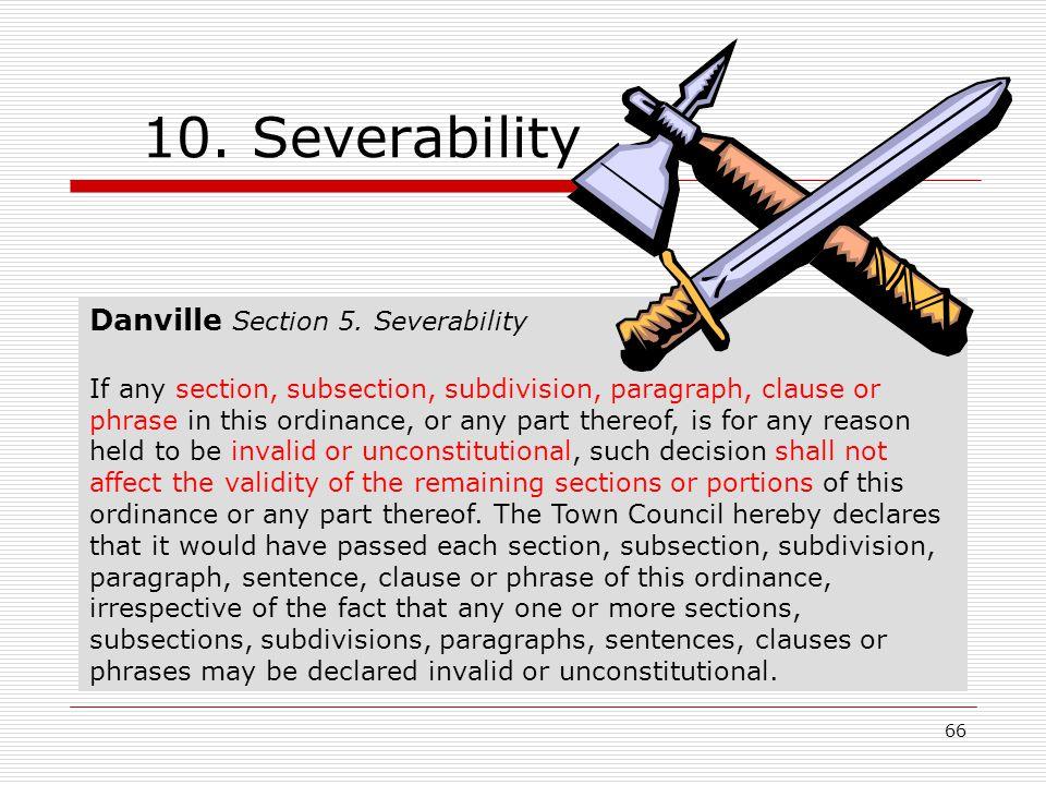 66 10. Severability Danville Section 5.