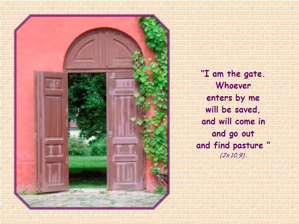 I am the gate.