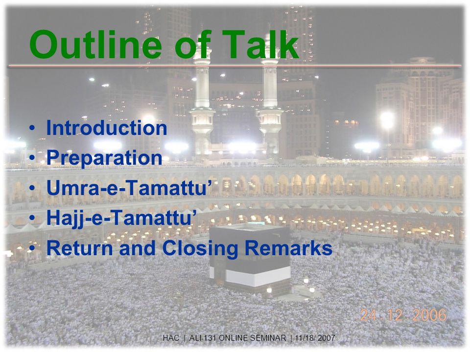 Talbiyya Say immediately after wearing Ihram: Labbayk, Allahumma Labbayk.