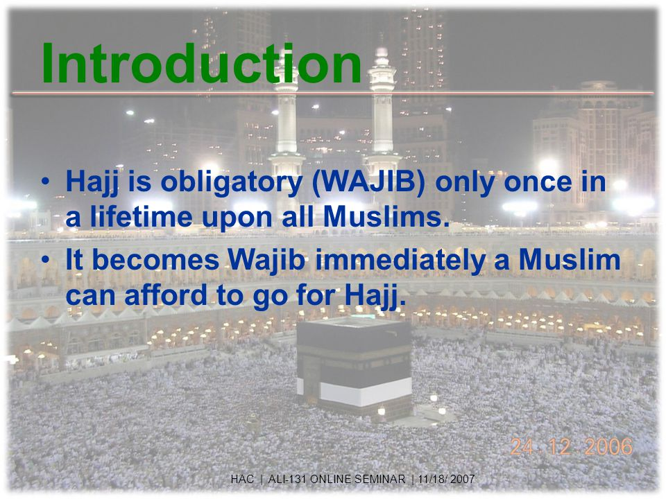 Tawaf - Preparation Wudhu is Wajib, Ghusl recommended.