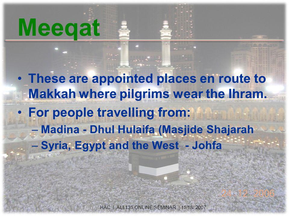 Meeqat HAC | ALI-131 ONLINE SEMINAR | 11/18/ 2007