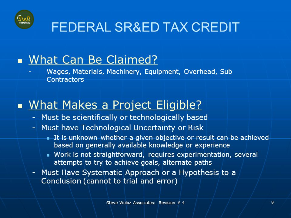 FEDERAL SR&ED TAX CREDIT What Makes a Project Eligible.