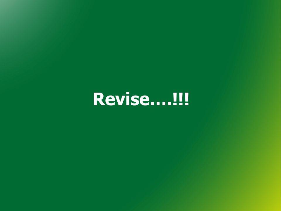Revise….!!!