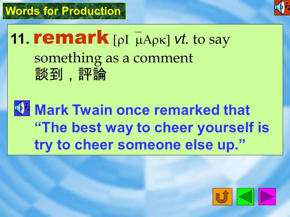 Words for Production 10. numerous [`njum1r1s] adj.
