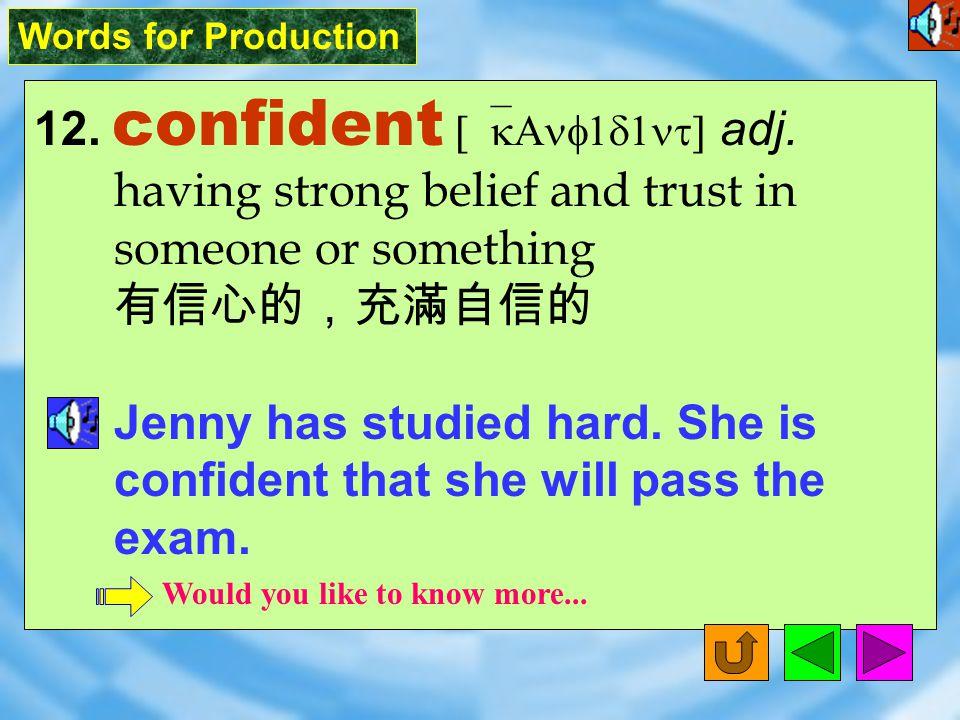 Words for Production 11. remark [rI`mArk] vt.