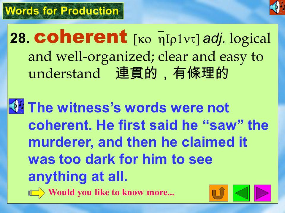 Words for Production 27. divine [d1`vaIn] adj.