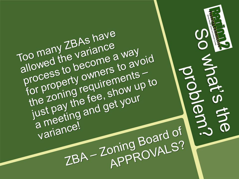 So, what is the ZBA supposed to do.