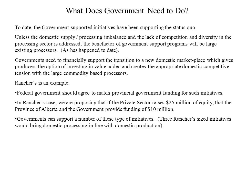 What Does Government Need to Do.
