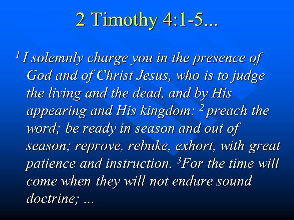2 Timothy 4:1-5...