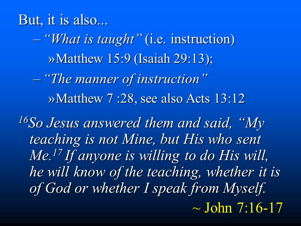 But, it is also... – What is taught (i.e.