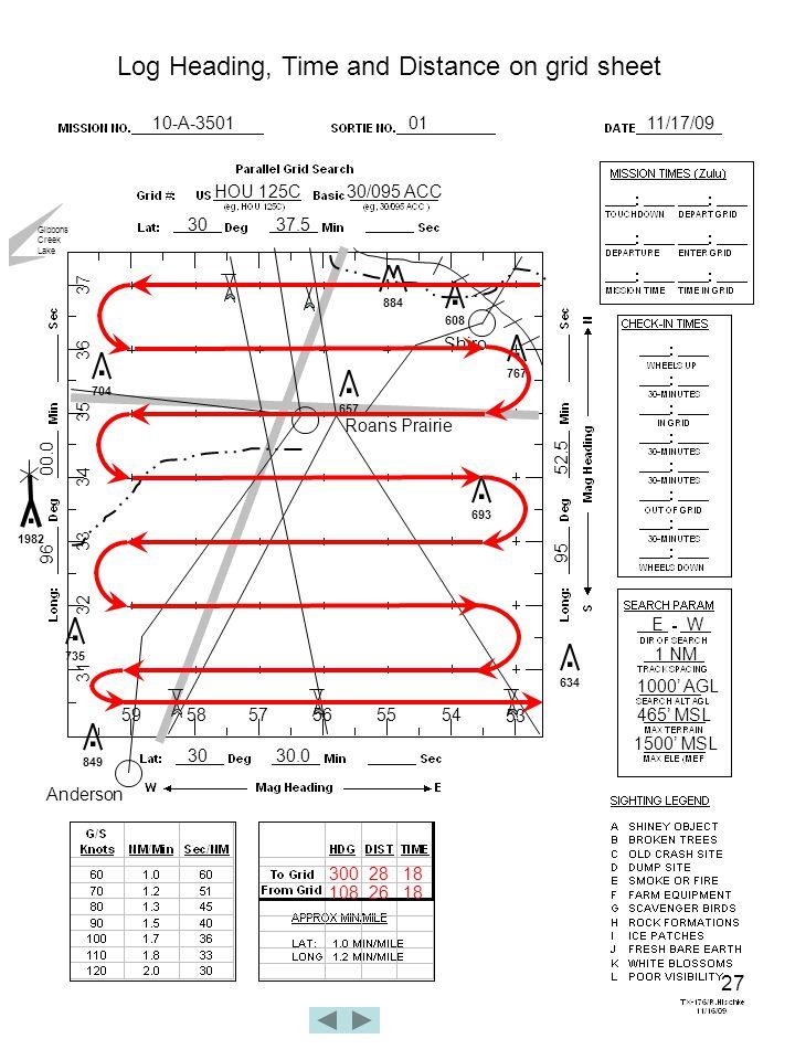 27 10-A-35010111/17/09 HOU 125C30/095 ACC 3037.5 3030.0 96 00.0 95 52.5 Roans Prairie.