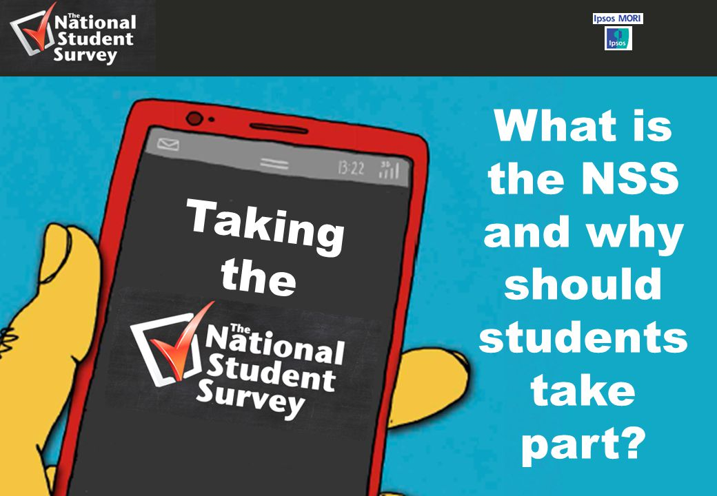 1 Taking the What is the NSS and why should students take part?