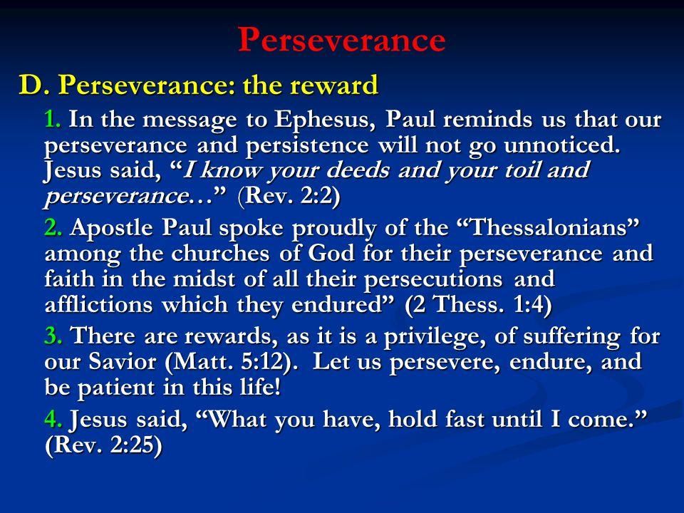 Perseverance D. Perseverance: the reward 1.