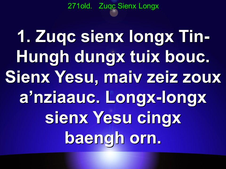 271old. Zuqc Sienx Longx 1. Zuqc sienx longx Tin- Hungh dungx tuix bouc.