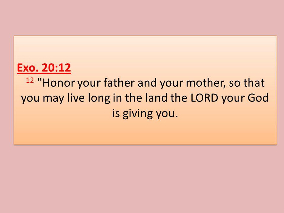Exo. 20:12 12