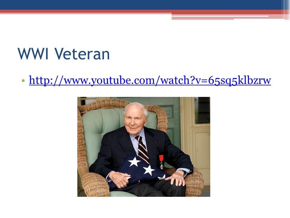 WWI Veteran http://www.youtube.com/watch?v=65sq5klbzrw