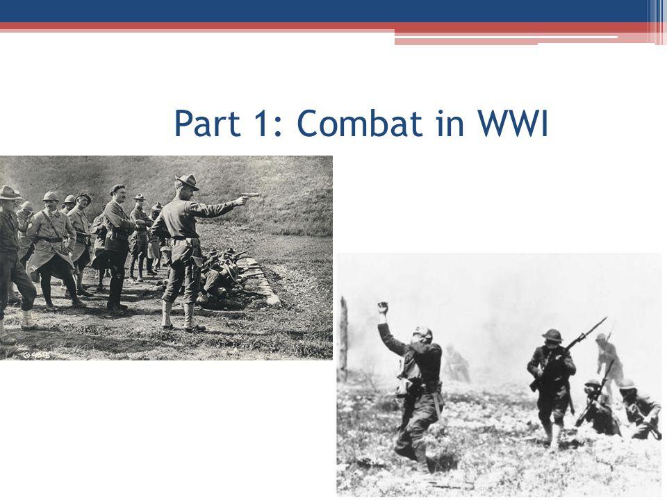 Part 1: Combat in WWI