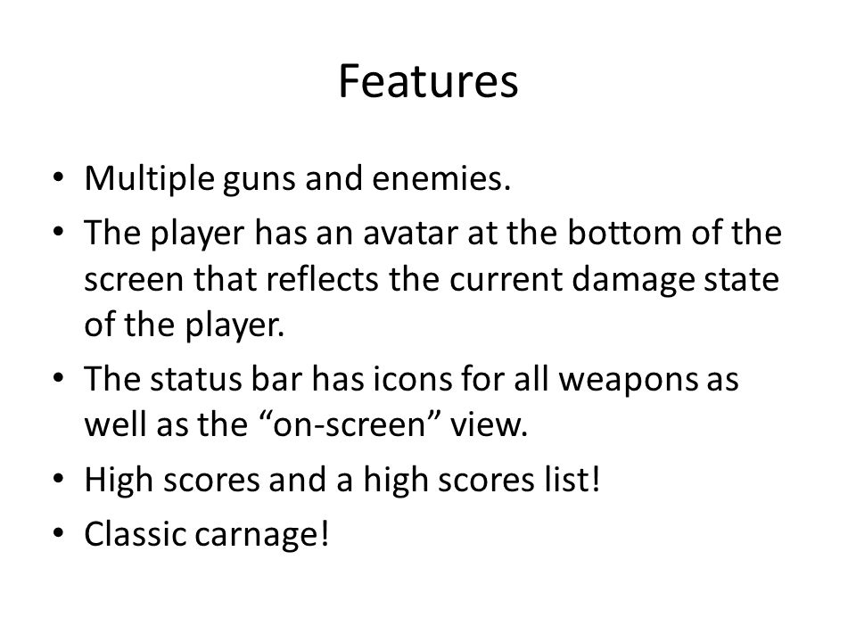 Features Multiple guns and enemies.