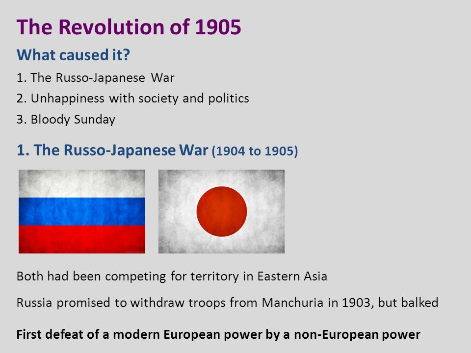 The Revolution of 1905 What caused it. 1. The Russo-Japanese War 2.